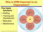 why is hrm important to an organization4