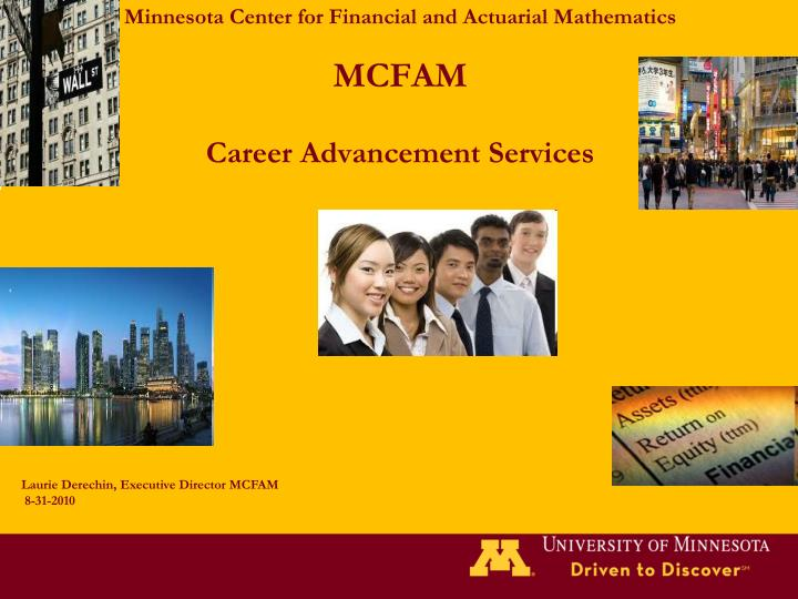 minnesota center for financial and actuarial mathematics mcfam career advancement services n.