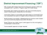 district improvement financing dif