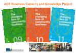 ace business capacity and knowledge project