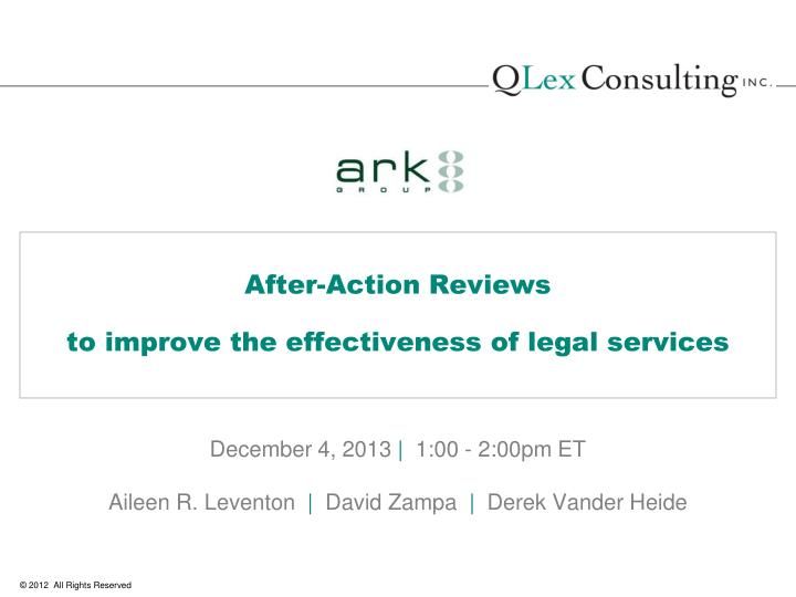 after action reviews to improve the effectiveness of legal services n.