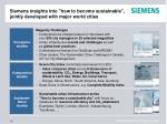 siemens insights into how to become sustainable jointly developed with major world cities