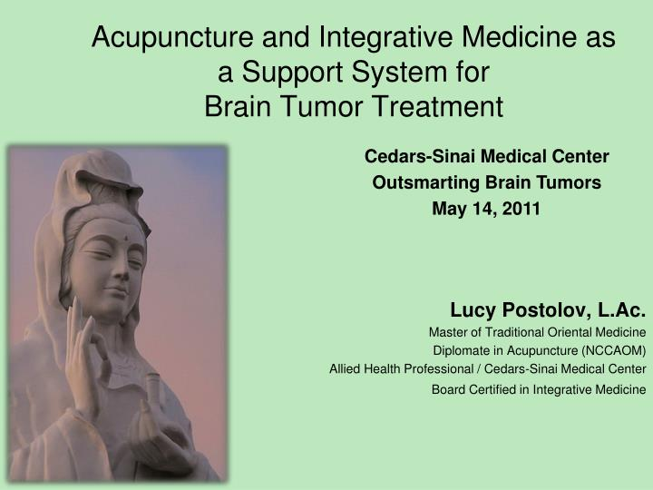 acupuncture and integrative medicine as a support system for brain tumor treatment n.