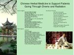 chinese herbal medicine to support patients going through chemo and radiation