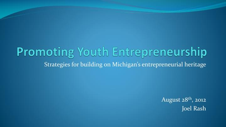 ppt - promoting youth entrepreneurship powerpoint presentation
