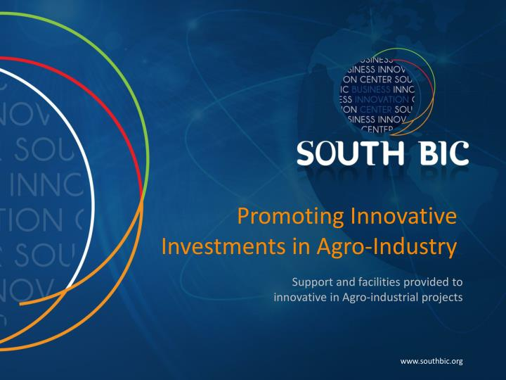 promoting innovative investments in agro industry n.