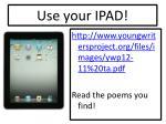 use your ipad1