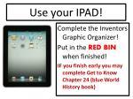 use your ipad4