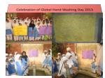 celebration of global hand washing day 2013