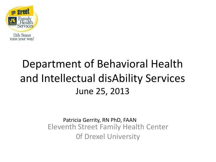 department of behavioral health and intellectual disability services june 25 2013 n.