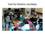 visit for mother and baby