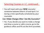 selecting courses in i c continued1