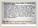 tip 13 be yourself and reflect that in your cover letter