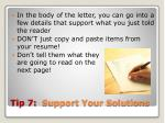 tip 7 support your solutions