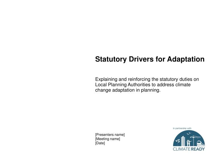 statutory drivers for adaptation n.