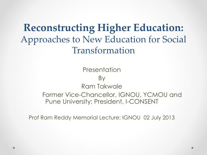 reconstructing higher education approaches to new education for social transformation n.
