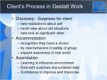 client s process in gestalt work