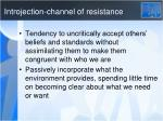 introjection channel of resistance