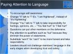 paying attention to language