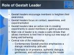 role of gestalt leader