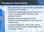 therapeutic experiments