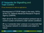 ip networks for signalling and train control