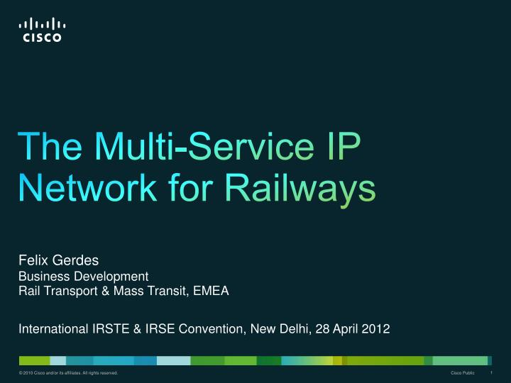 the multi service ip network for railways n.
