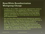 ryan white reauthorization workgroup charge