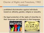 charter of rights and freedoms 1982 continued