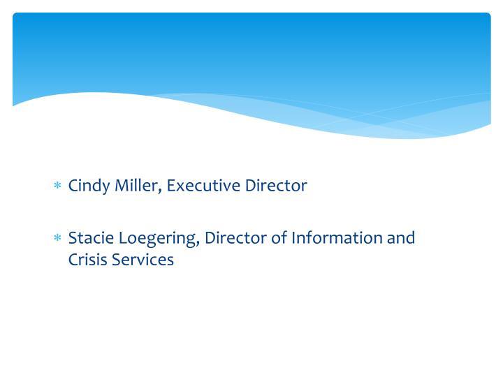 Cindy Miller, Executive Director