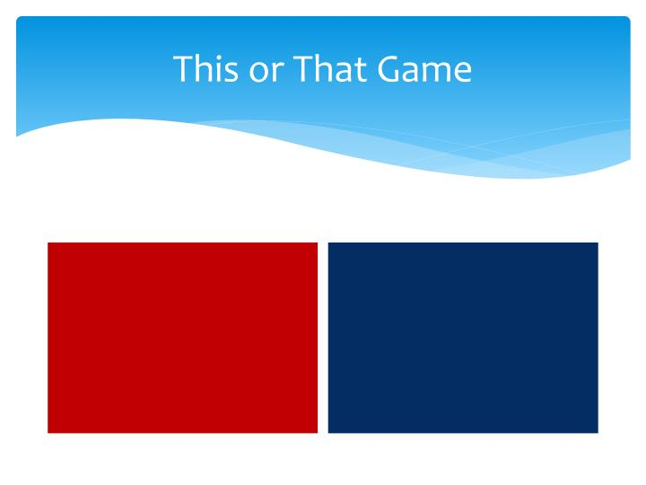 This or That Game