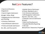 net care features