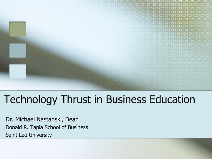 technology thrust in business education n.
