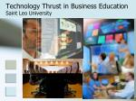 technology thrust in business education saint leo university7