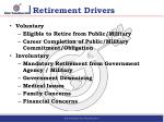 retirement drivers