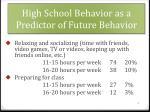 high school behavior as a predictor of future behavior