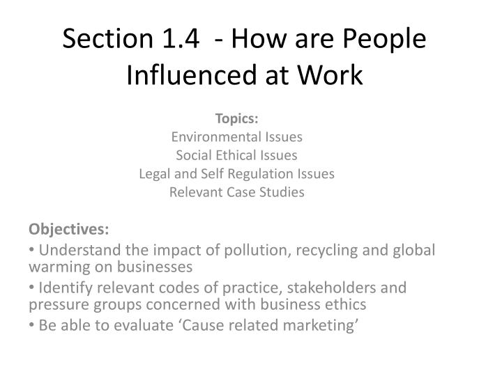 section 1 4 how are people influenced at work n.