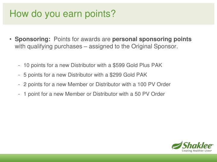 How do you earn points?