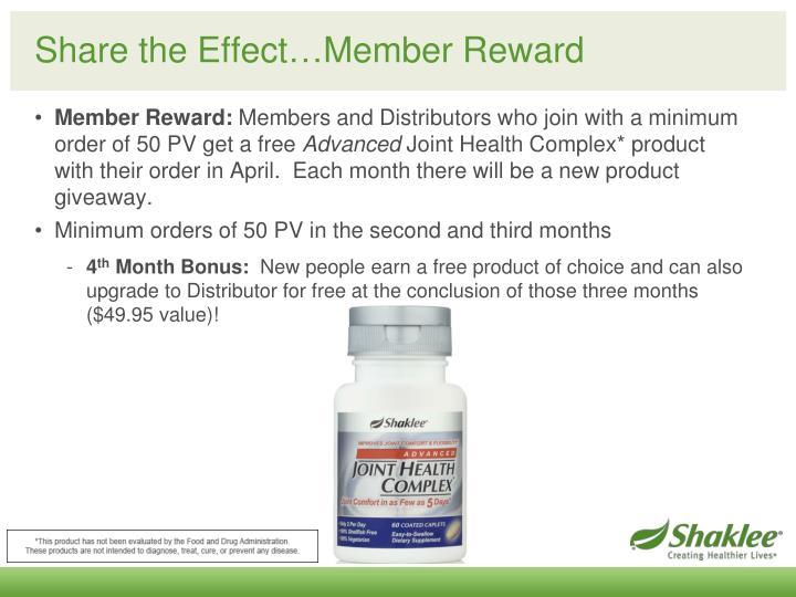 Share the Effect…Member Reward