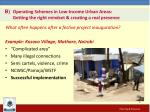 b operating schemes in low income urban areas getting the right mindset creating a real presence