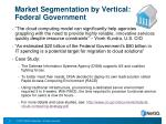 market segmentation by vertical federal government