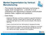 market segmentation by vertical manufacturing