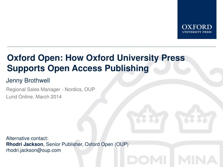oxford open how oxford university press supports open access publishing n.