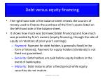 debt versus equity financing