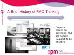 a brief history of pmo thinking1