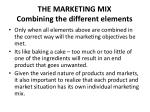 the marketing mix combining the different elements