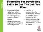 strategies for developing skills to get the job you want1