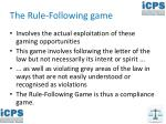the rule following game