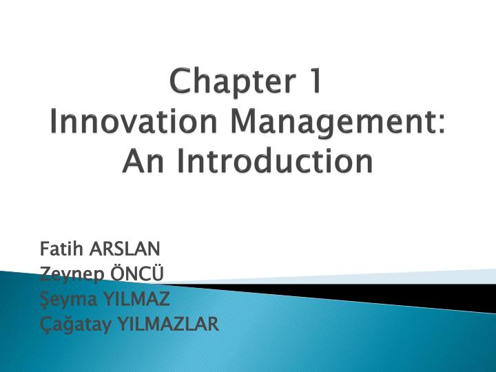 chapter 1 innovation management an introduction n.