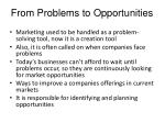 from problems to opportunities